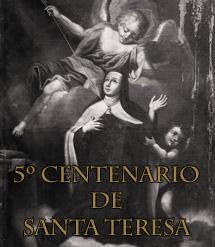 V Centenario de Santa Teresa de Jes�s