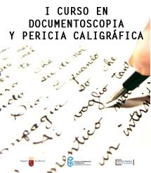 I Curso en Documentoscopia y Pericia Caligr�fica
