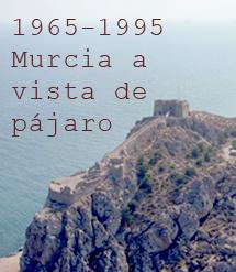 A vista de pajaro 1965-1995