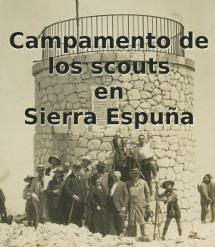 Campamentos de los scouts en Sierra Espuña