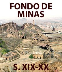 Fondo de Minas (Siglos XIX-XX)