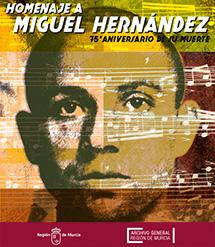 Homenaje a Miguel Hernández. 75 Aniversario de su Muerte