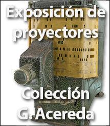 Proyectores de la colección Gerardo Acereda